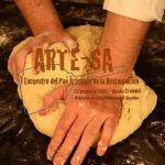 Participem al ARTE-SA, primera trobada del pa artesà a la restauració